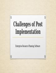 Challenges of Post Implementation.pptx