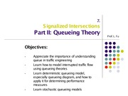 Signalized Intersection - Part II Queueing Theory