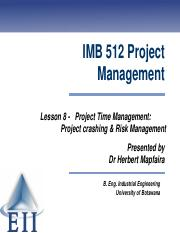 Lesson 8 Project Crashing & Risk Management.pdf