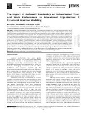The Impact of Authentic Leadership on Subordinates' Trust and work performance in eductional organiz