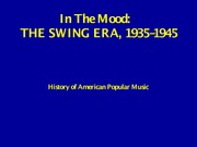 Oct 1 Swing Era