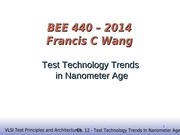 Trends in testing in nanotech era 2014