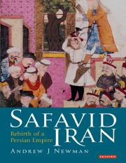 (Library of Middle East History) Andrew J. Newman-Safavid Iran_ Rebirth of a Persian Empire -I. B. T