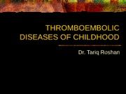 THROMBOEMBOLIC DISEASES OF CHILDHOOD 3.57.51 PM