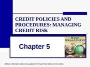 CHAP_5_Lending Policies and Procedures - managing credit risk