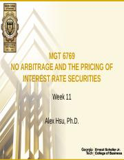 MGT6769_Week11_NoArbitrageAndThePricingOfInterestRateSecurities