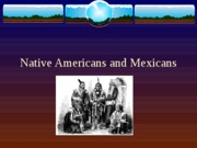 Native_Americans_and_Mexicans