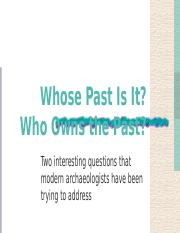 Chapter 1 P 2 Whose Past Is It.pps