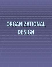 Lecture 4  Intro to ORGANIZATIONAL Design.ppt