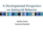 A Developmental Perspective on Antisocial Behavior