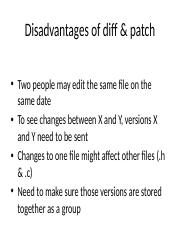 Disadvantages of diff & patch.pptx