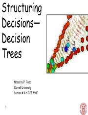 CEE 5980 Lec 6  Structuring Decisions Decision Trees (Instructor)