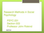 Psychology 231 Lecture for research methods in social psychology Fall 2014