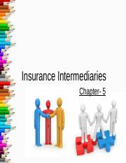 Chapter - 5_Insurance Intermediaries1568157534206075349.pptx