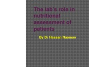 The lab's role in nutritional assessment of patients 1