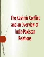 The Kashmir Conflict and an Overview of India-Pakistan Relations.pptx