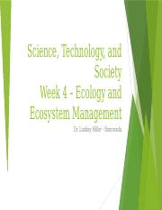 Science, Technology, and Society - Week 4