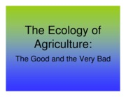 J Lecture 14 - The Ecology of Agriculture