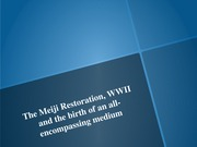 The Meiji Restoration, WWII, and the birth of an all-encompassing Medium