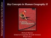 Lecture 03 - Key Concepts in Human Geography II