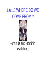 LEC 18 HOMINIDS AND HOMININS.pptx