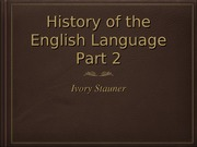 History of the English Language Part 2 PPT