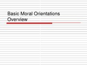 Basic Moral Orientations