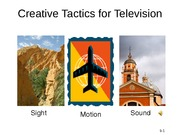 Creative Tactics for Television