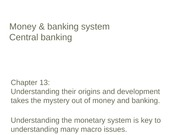 Chapter 13 Money & Banking System