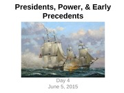 L4 - Presidents, Power & Precedents (1)