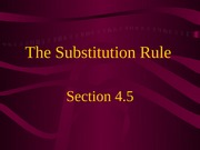4.5 The Substitution Rule