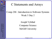 COMP 206 Lecture Week 5 Day 2 - C statements arrays