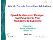 L3B Suboxone Drug Replacement Therapy PSYC3403 1-23-12