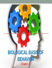 Ch 2 Biological Basis of Behavior 2017 (1) (1).ppt
