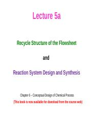 Lecture 5a (Recycle Structure of Flowsheet).pptx