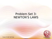 Phy10 PS3 - Newton_s Laws