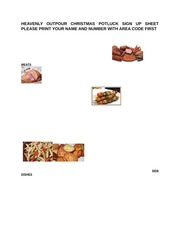 HEAVENLY OUTPOUR CHRISTMAS POTLUCK SIGN UP SHEET PLEASE PRINT YOUR NAME AND NUMBER WITH AREA CODE FI