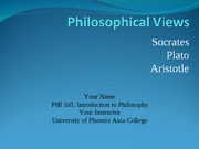 PHI 105 Week 1-Assignment - Philosophical Views Comparison
