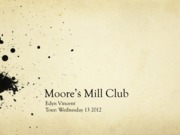 HRMT Moore's Mill Club Project Example