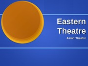 Notes on Eastern Theatre