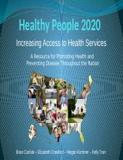 Healthy People 2020 - Access To Health Services - Final Version - White Group.pptx