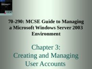 70-290 MCSE Guide Chapter 3
