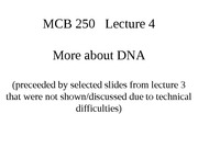 MCB 250 More about DNA Lecture