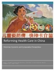 Reforming Health Care in China
