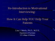 Motivational Interviewing Lecture 4_12_2011