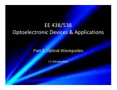 2016_EE438538_Part_2_Optical_Waveguide_1_Intro