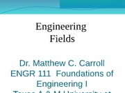 ENGR 111 Engineeering Fields and Problem Solving