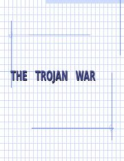 Myth 102 (9) - The Trojan War-noimages.ppt