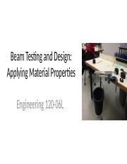Beam Testing and Design