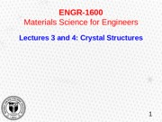 1600_Sum15_lecture 3 and 4 - Crystal Struc and Miller Index.pptx